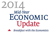 2014 Mid-Year Economic Update: Breakfast with the Ecnomists
